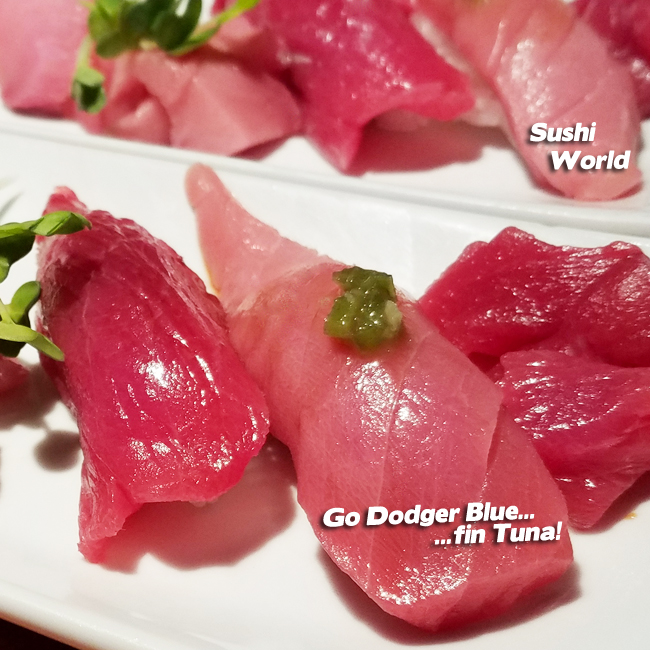 Go Dodger Bluefin Tuna Special Great Deal Orange County OC Sushi World