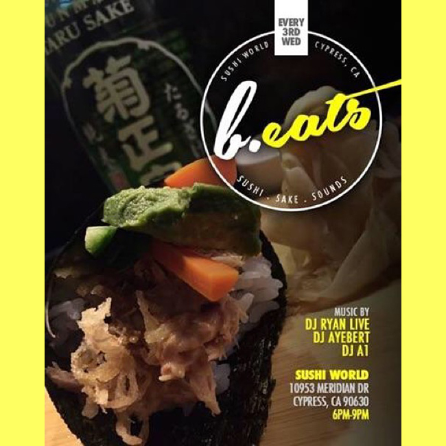 b.eats DJ Ryan Live Ayebert A1 Smoked Albacore Handroll Sake Sushi World Orange County OC