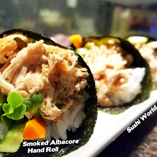 Smoked Albacore Hand Roll Handroll Best Happy Hour Sushi World OC Orange County