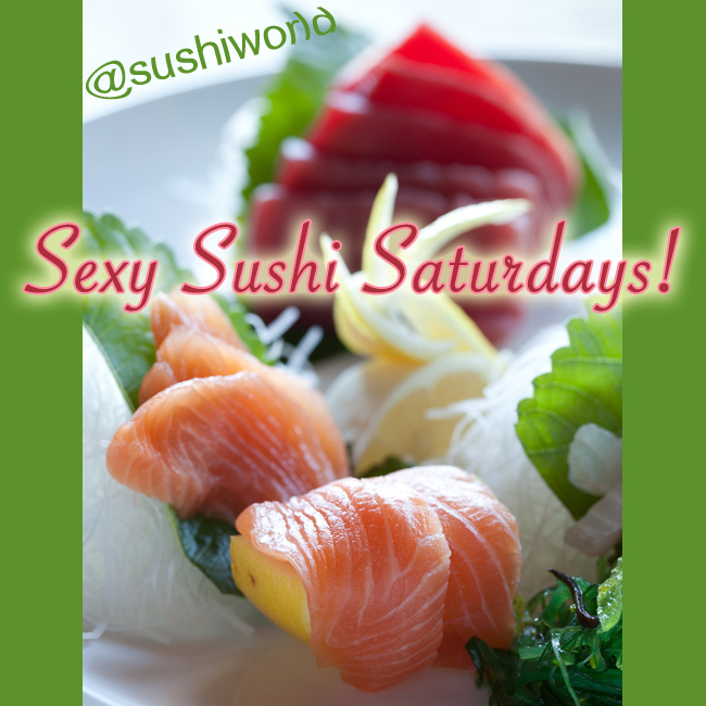 Sexy Sushi Saturdays Sashimi Salmon Tuna Orange County OC Sushi World Cypress