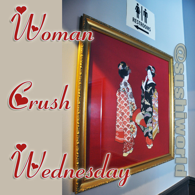 Woman Crush Wednesday WCW Orange County Japanese Geishas Restaurant OC Sushi World Cypress
