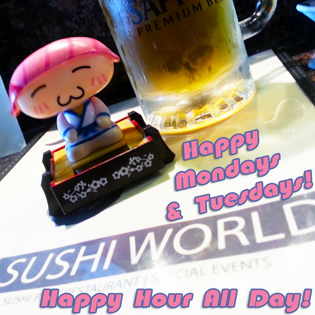 Bobblehead Happy Mondays and Tuesdays Happy Hour All Day Sushi World OC Orange County