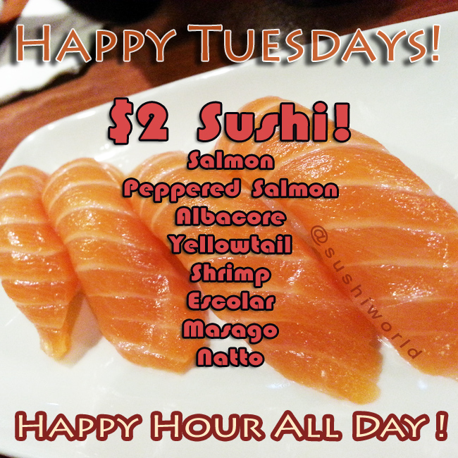 Happy Tuesday Happy Hour All Day OC Orange County Best Sushi Salmon Peppered Salmon Albacore Yellowtail Escolar Masago Natto
