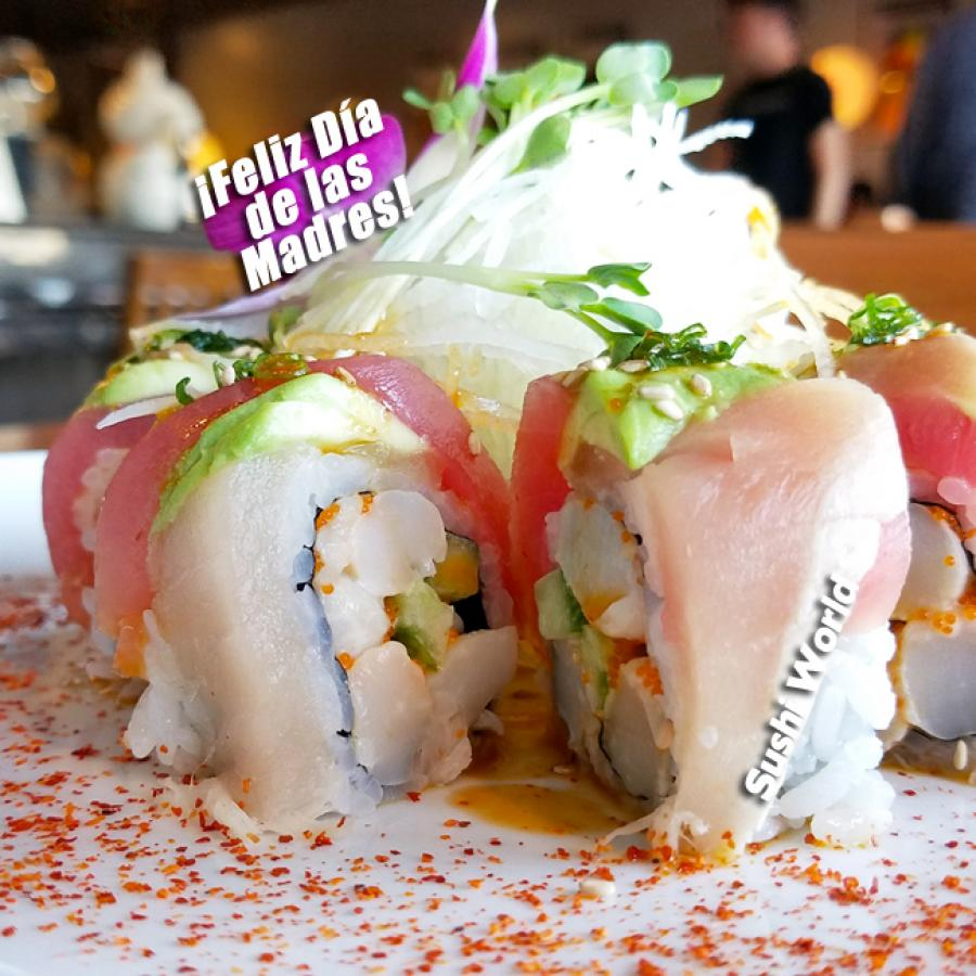 Feliz dia de las madres happy mexican mothers day three amigos roll Spicy Scallops Tuna Albacore Orange County OC Sushi World