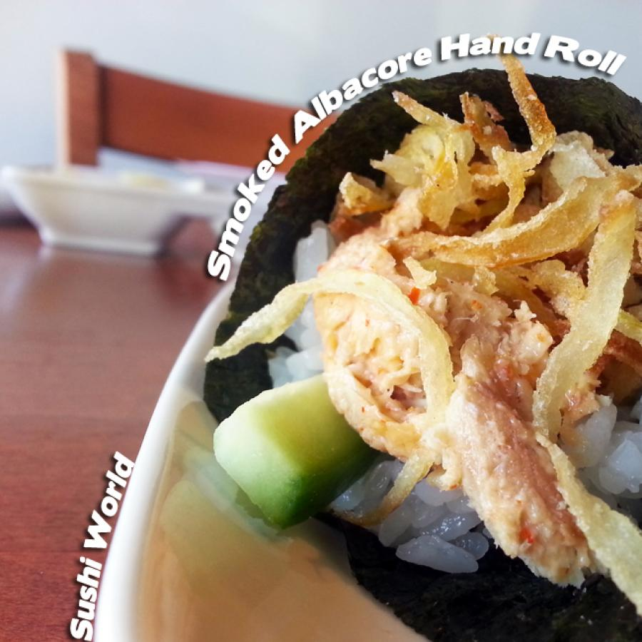 Smoked Albacore Hand Roll Happy Hour Best in Orange County OC Sushi World