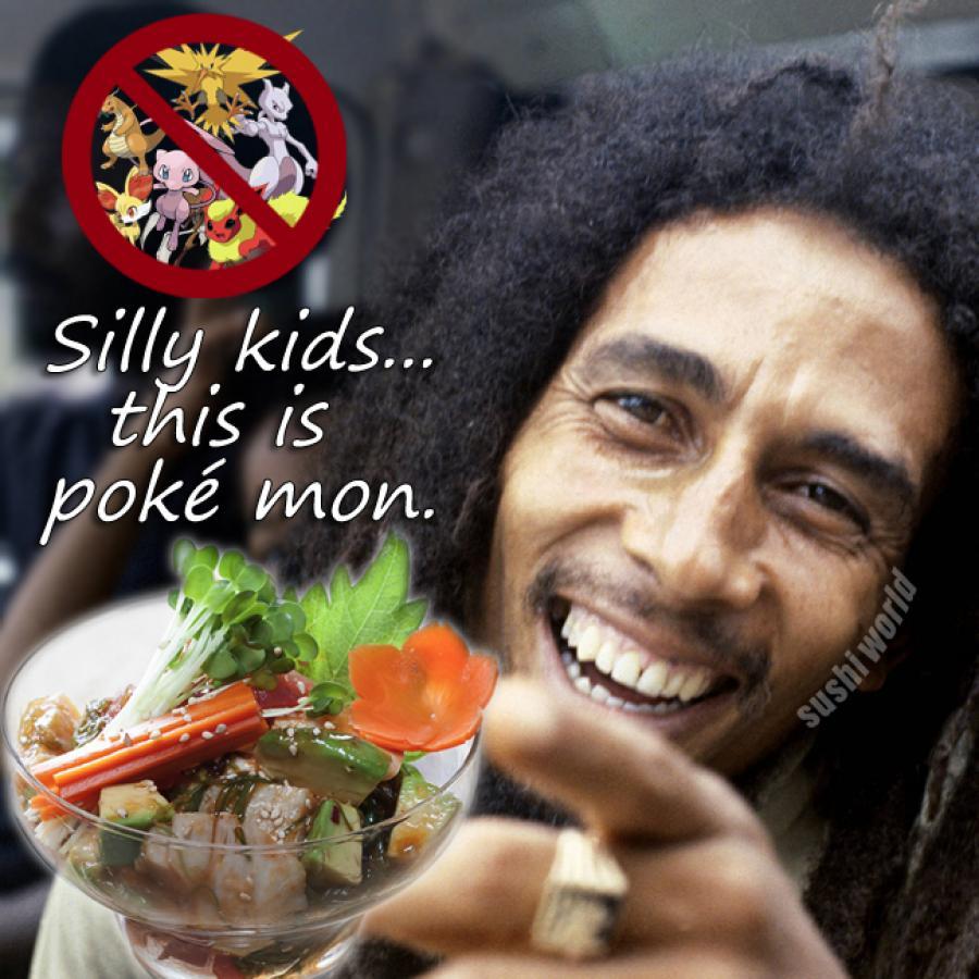 Silly Kids This is Poke Mon Funny Orange County OC Sushi World Hawaiian Tuna Poke Albacore