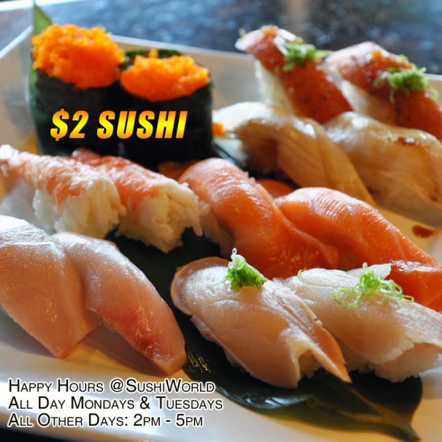 Orange County's Best Happy Hour All Day Mondays Tuesdays Sushi World OC Cypress