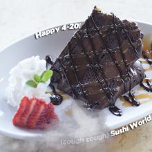 Chocolate Fudge Cake Happy 420 Light em up Smoke Out Eat and smoke sushi world OC Orange county