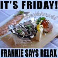 Friday Frankie Says Relax Raw Oysters Ankimo Monkfish Liver Truffle Salmon Carpaccio Orange County OC Cypress Sushi