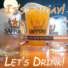 It's Friday Cheers to the Freakin' Weekend Sapporo Pitchers Japanese Beer Orange County OC Sushi World