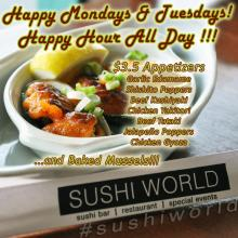 Happy Hour All Day Mondays Tuesdays Baked Mussels Chicken Gyoza Jalapeno Poppers Orange County Sushi World OC