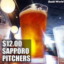$12 Sapporo Pitcher All Day Happy Hour Mondays Tuesdays Orange County Sushi World OC